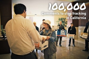 Governor Brown received 100,000 letters against fracking in CA, delivered in person.